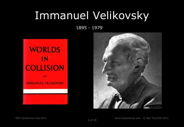 Immanuel Velikofsky and Worlds in Collision.