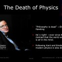 The death of physics
